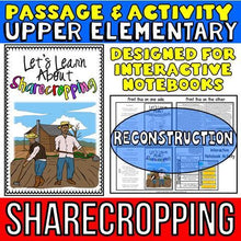 Load image into Gallery viewer, sharecropping passage for social studies interactive notebook for kids