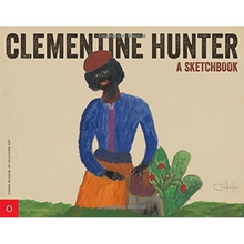 Load image into Gallery viewer, Clementine Hunter: A Sketchbook