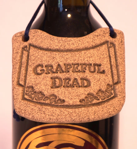 Bottle Tag - Grapeful Dead - Portico Indoor & Outdoor Living Inc.