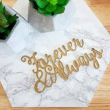 Forever and Always Cake Topper 7220