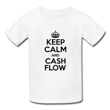 Load image into Gallery viewer, Keep Calm and Cash Flow Kid's T-Shirt - white