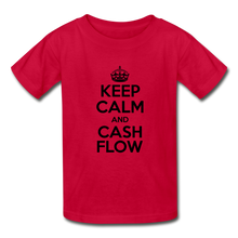 Load image into Gallery viewer, Keep Calm and Cash Flow Kid's T-Shirt - red