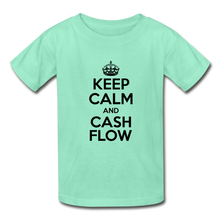 Load image into Gallery viewer, Keep Calm and Cash Flow Kid's T-Shirt - deep mint