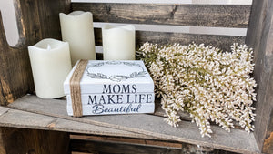 Moms make life beautiful Book Stack - Nina Marie