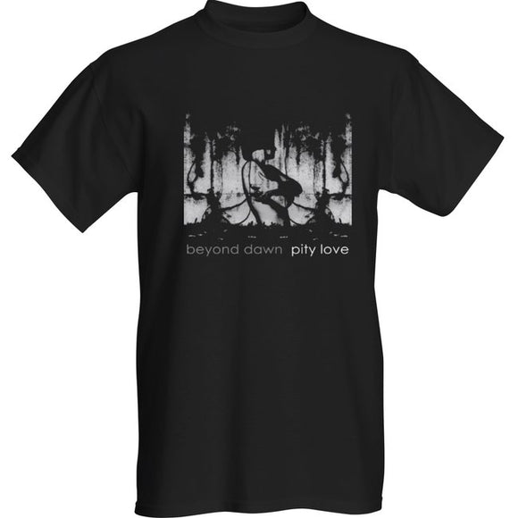 BEYOND DAWN - Pity Love T-SHIRT