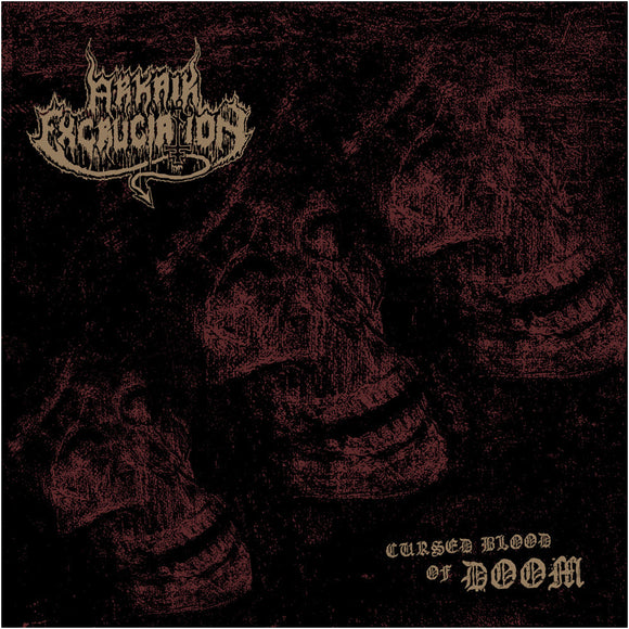 ARKAIK EXCRUCIATION - Cursed Blood Of Doom LP