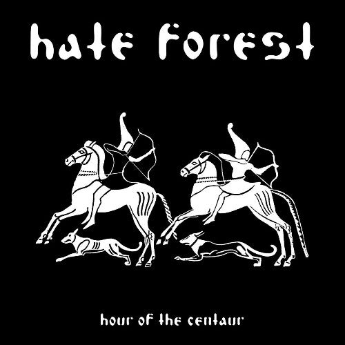 HATE FOREST - Hour Of The Centaur LP w/7