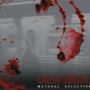 CONTROL - Natural Selection CD