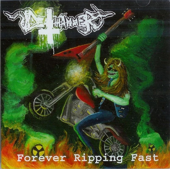 DEATHHAMMER - Forever Ripping Fast CD