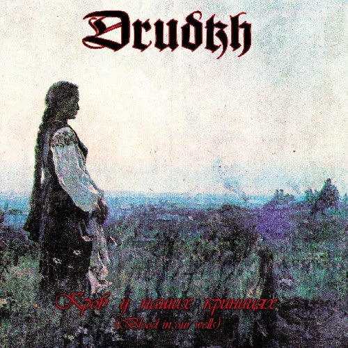 DRUDKH - Blood In Our Wells CD