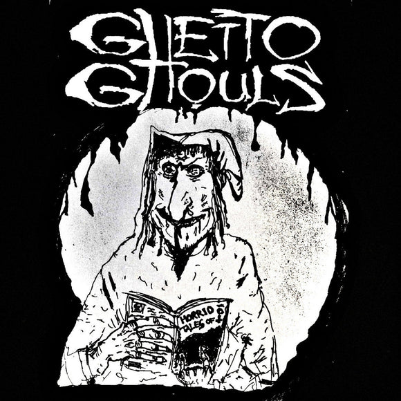 GHETTO GHOULS - Horrid Tales Of Ghetto Ghouls MC
