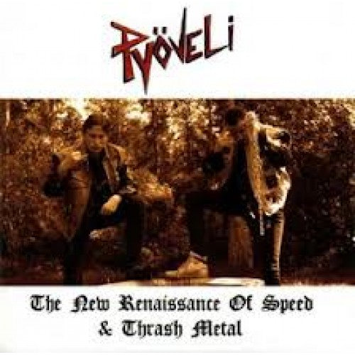 PYÖVELI - The New Renaissance Of Speed & Thrash Metal CD