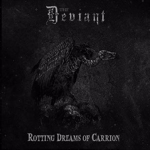 DEVIANT, THE - Rotting Dreams Of Carrion LP