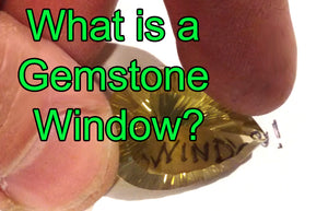 What is a gemstone Window