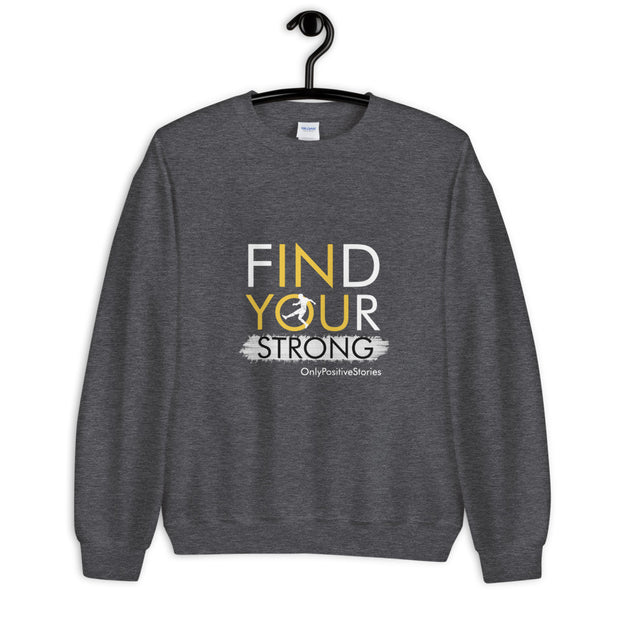 Find Your Strong Soccer Unisex Sweatshirt