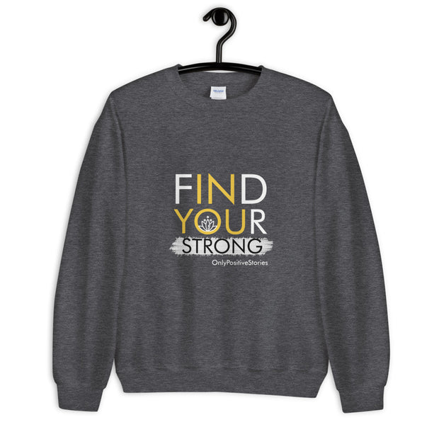 Find Your Strong Meditation Unisex Sweatshirt