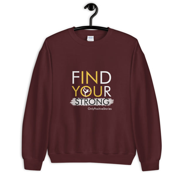 Find Your Strong Girls Gymnastics Unisex Sweatshirt