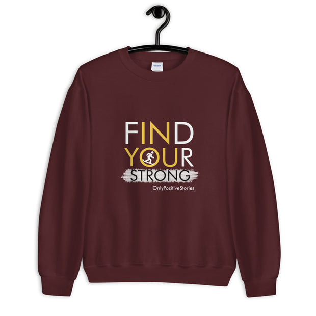 Find Your Strong Snowboarding Unisex Sweatshirt