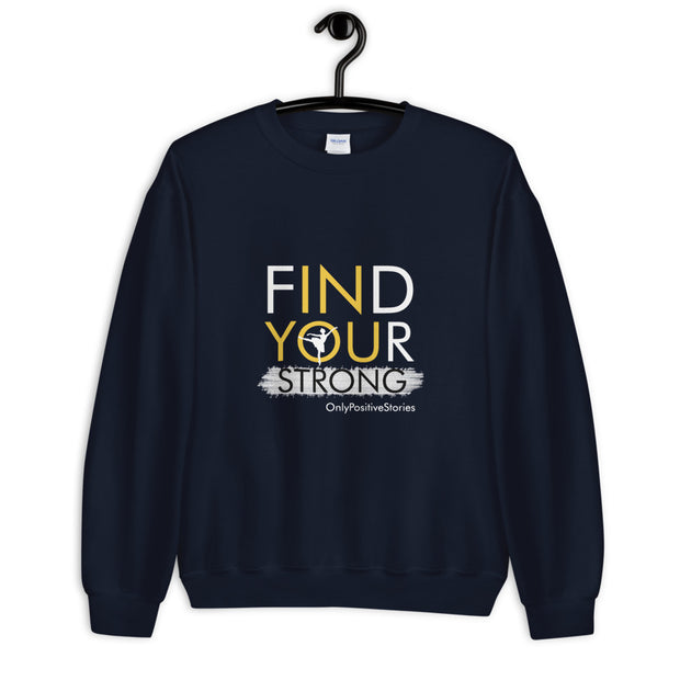Ballet Find Your Strong Sweatshirt