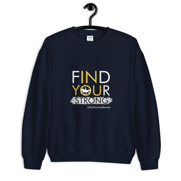 Find Your Strong Horseback Riding Unisex Sweatshirt