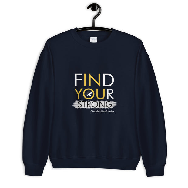 Find Your Strong Running Unisex Sweatshirt