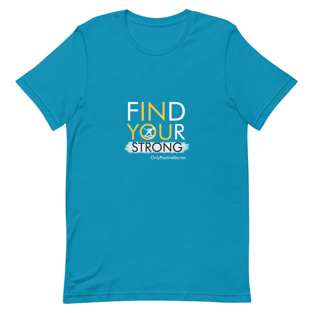 Find Your Strong Skiing Short-Sleeve Unisex T-Shirt