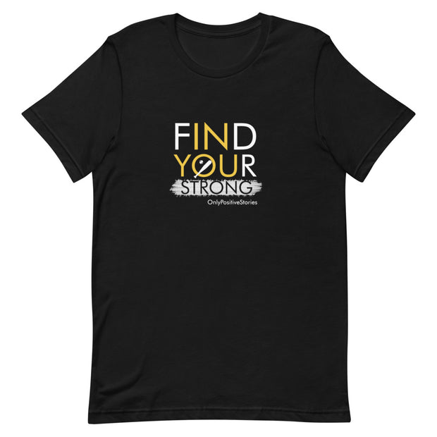 Baseball Find Your Strong Short-Sleeve T-Shirt