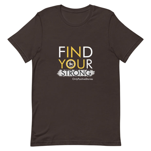 Find Your Strong Hunting Short-Sleeve Unisex T-Shirt