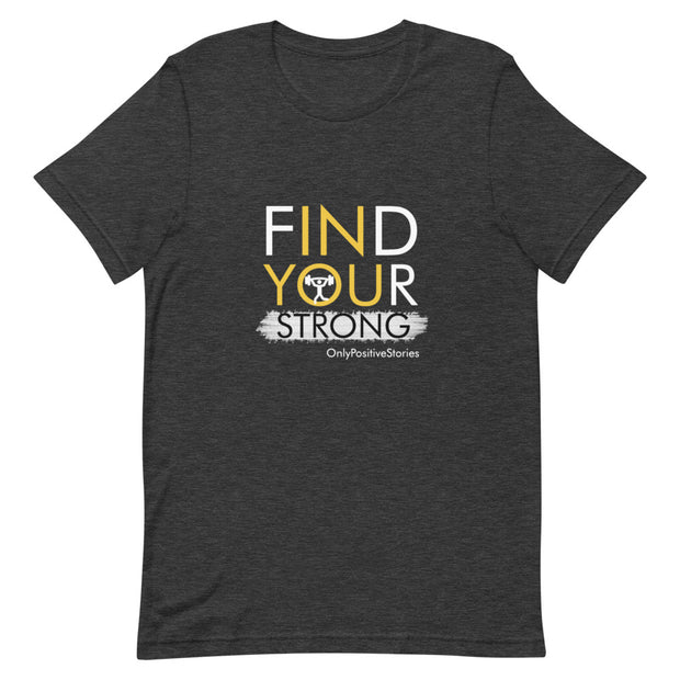 Find Your Strong Weight lifting Short-Sleeve Unisex T-Shirt