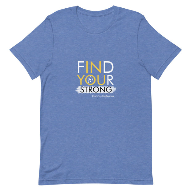 Find Your Strong Music Short-Sleeve Unisex T-Shirt