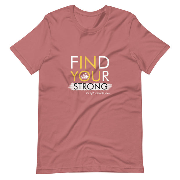 Find Your Strong in Boating Short-Sleeve Unisex T-Shirt