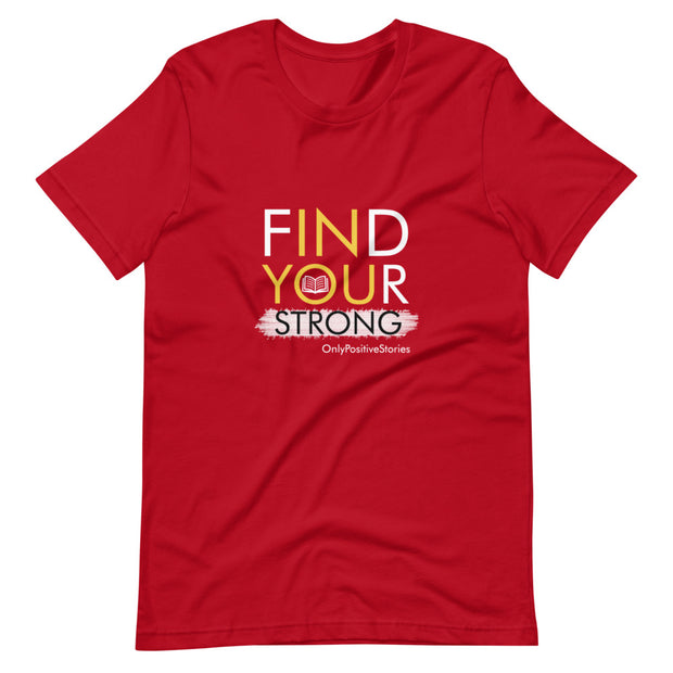 Find Your Strong Reading Short-Sleeve Unisex T-Shirt