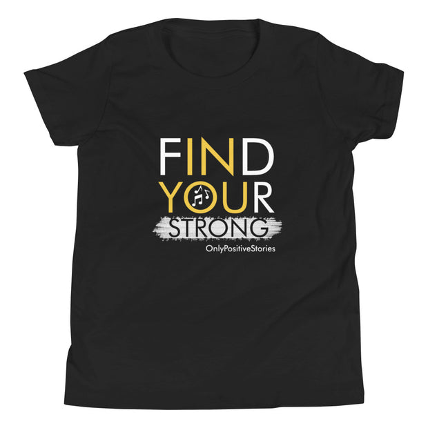 Find Your Strong Music Youth Short Sleeve T-Shirt