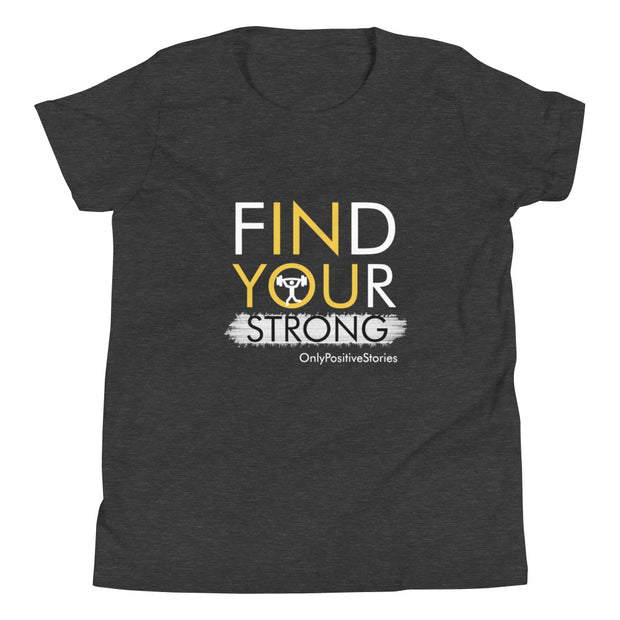 Find Your Strong Weight lifting Youth Short Sleeve T-Shirt