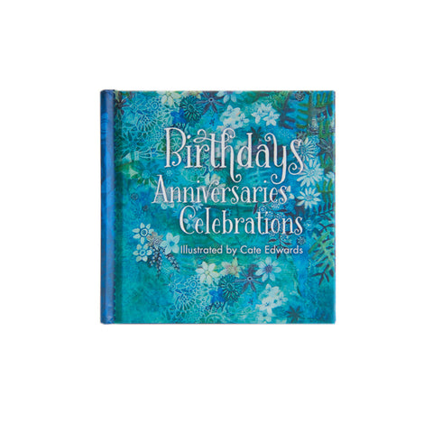 Birthdays Anniversaries Celebrations Book