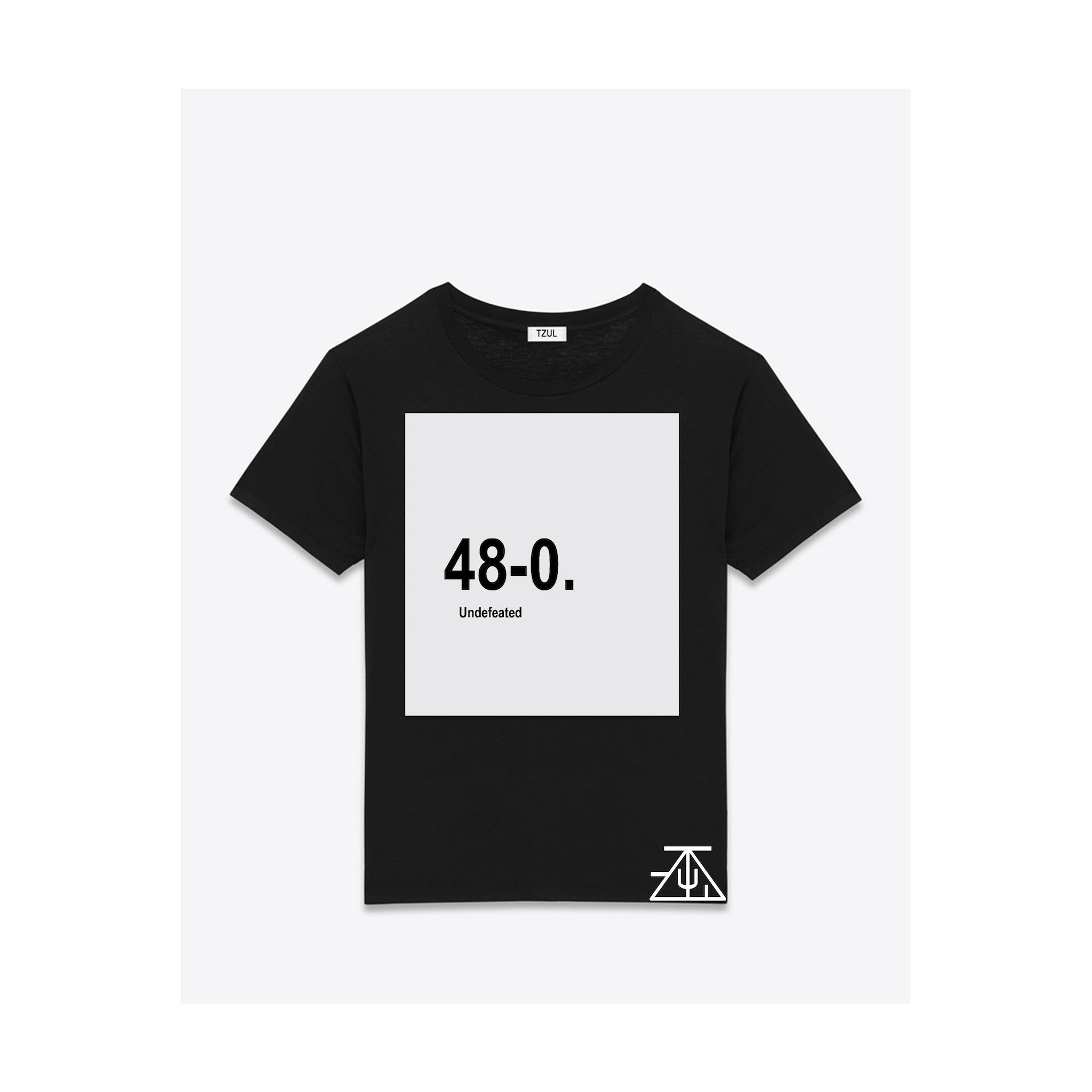 48 - 0. Undefeated T-Shirt