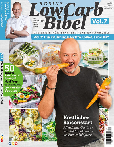 Rosins Low Carb-Bibel Vol. 7 - Die Frühlingsleichte Low - Carb - Diät