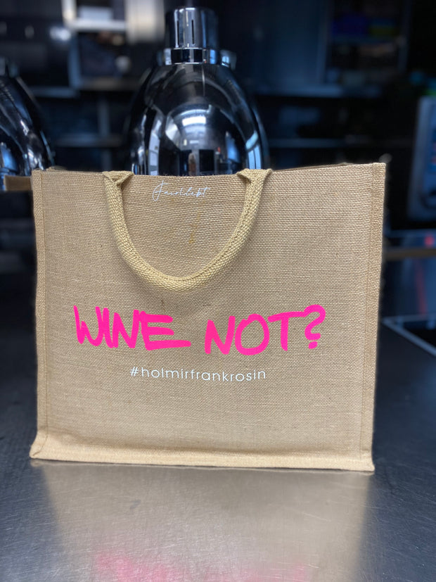 "Jutetasche ""Wine not?"""