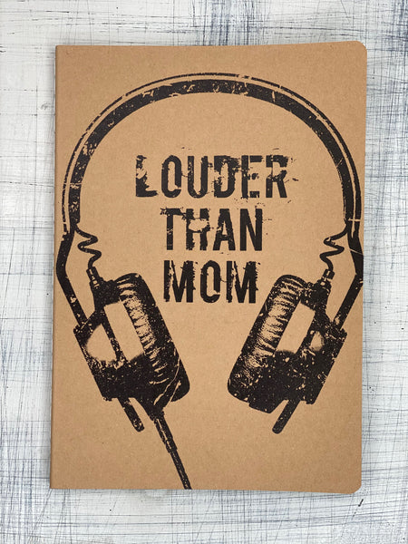 Notebook - LOUDER THAN MOM