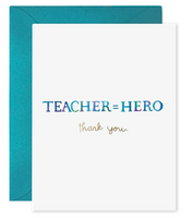 Greeting Cards - Teacher = Hero