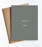 Greeting Card - I Miss You