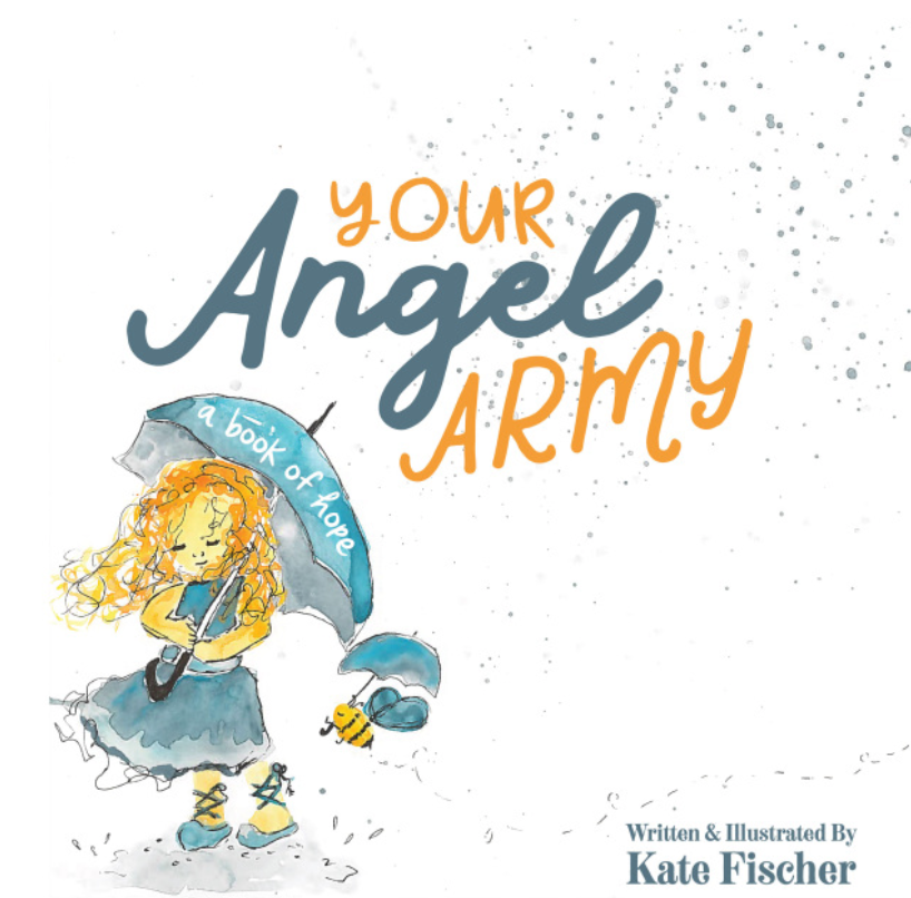 Your Angel Army: A Book of Hope