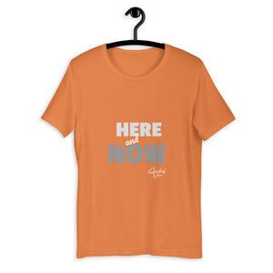 HERE AND NOW Unisex T-Shirt - SPIRITUALRIVER
