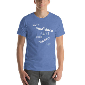 EAT MEDITATE Short-Sleeve Unisex T-Shirt - SPIRITUALRIVER
