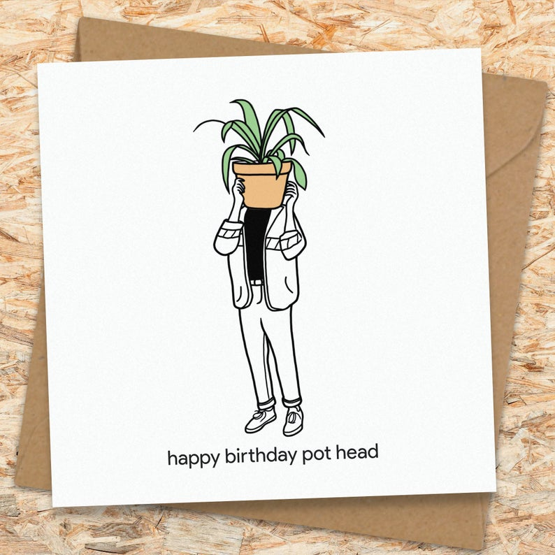 Pothead Stoner Birthday Card
