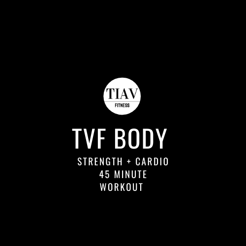 TVF BODY Strength + Cardio