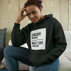 CHICAGO MADE/WEST SIDE RAISED HOODIE