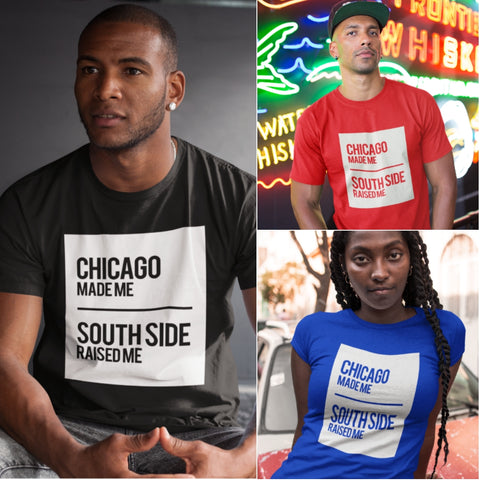 CHICAGO MADE/ SOUTH SIDE RAISED T-SHIRT