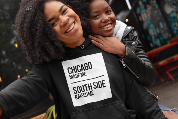 CHICAGO MADE/SOUTH SIDE RAISED HOODIE