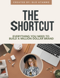 The Million-Dollar Shortcut